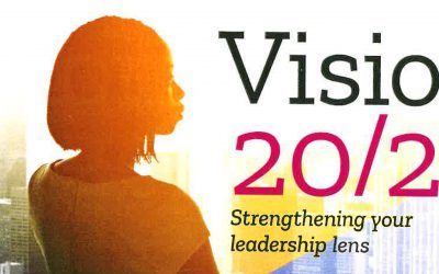 Vision 20/20 Strengthening Your Leadership Lens