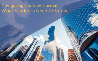 Navigating the New Normal – What Students Need to Know